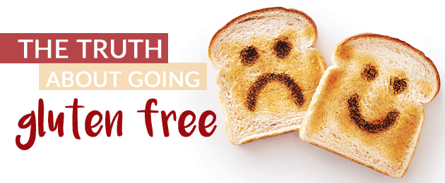 The truth about going gluten free