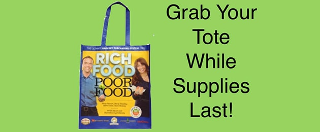 The Rich Food, Poor Food Shopping Totes are AVAILIBLE NOW!!!