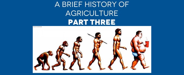 A Brief History of Agriculture, Part III – GMO's & The Revolving Door