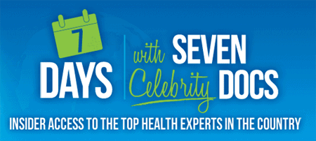 7 Days with Seven Celebrity Docs