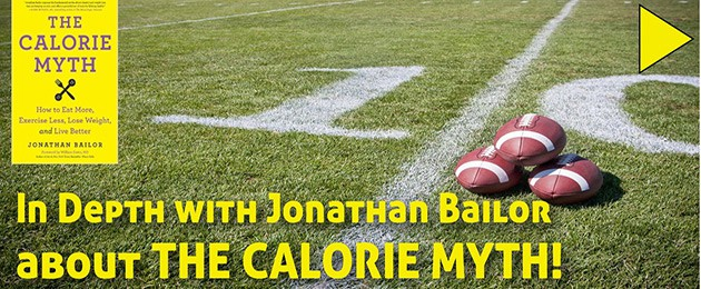IN-DEPTH – Jonathan Bailor – Stop Counting Calories Forever!