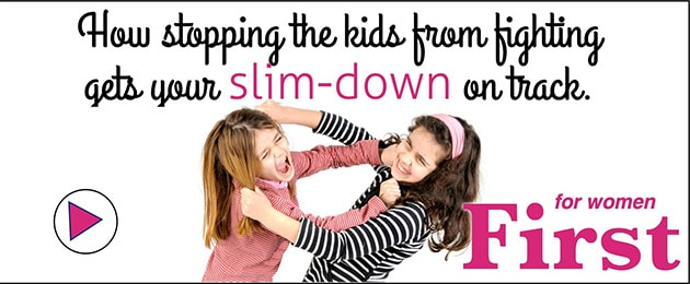 How Stopping Kids From Fighting Gets Your Slim Down Back On Track