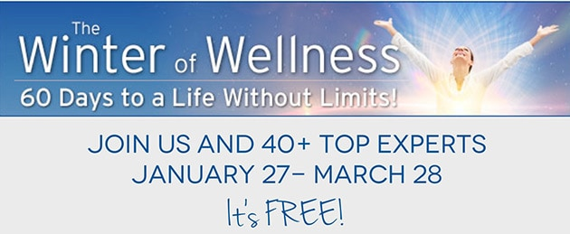 Join Us & 40+ Top Experts for the Winter of Wellness