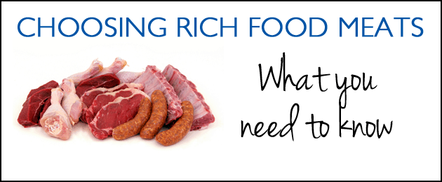 Choosing Rich Food Meats: What You Need To Know