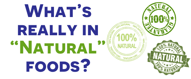 What's Really in Natural Foods?