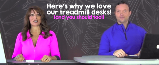 We Love Our Treadmill Desks (and you should too!)