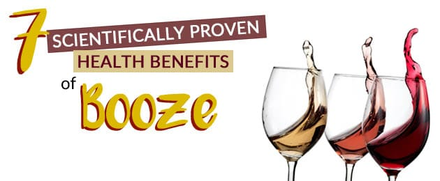 7 Scientifically Proven Health Benefits of Booze