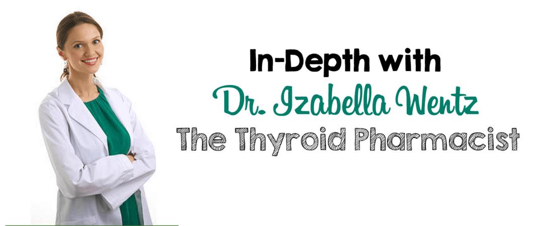 In-Depth with Dr. Izabella Wentz