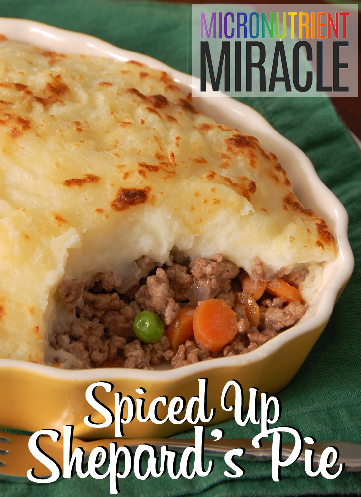 Spiced up Shepard's Pie #micronutrientmiracle @28daymiracle