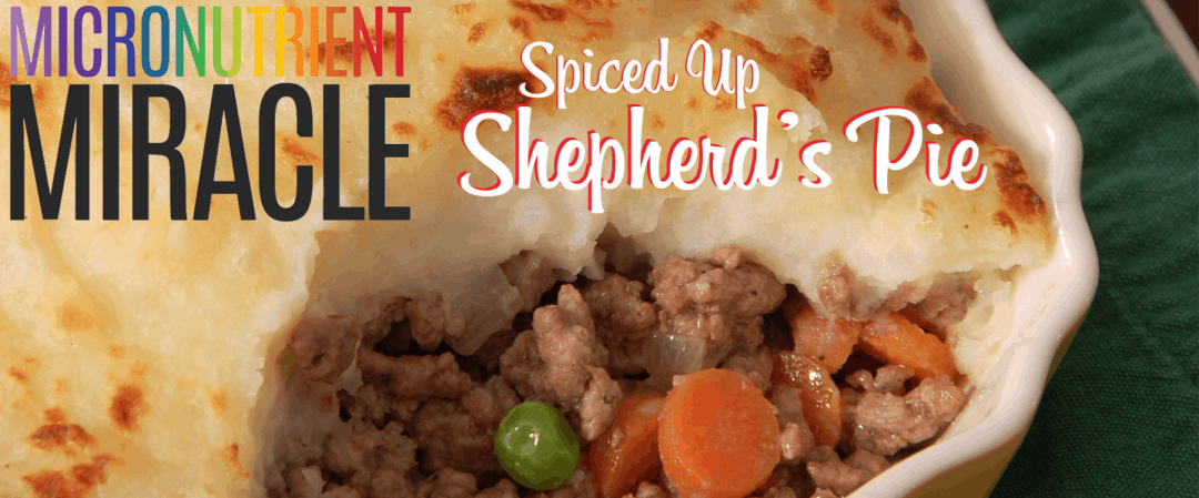 Micronutrient Miracle Shepherd's Pie