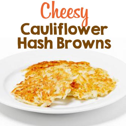 Cheesy Cauliflower Hash Browns