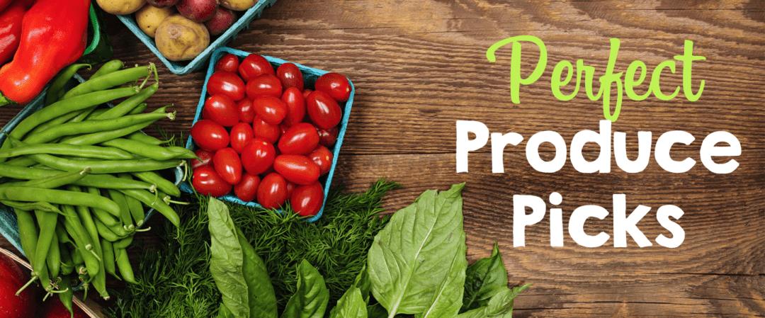 Perfect Produce Picks