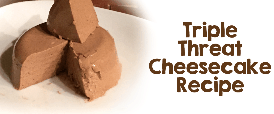 Taste Our Triple Threat Cheesecake!
