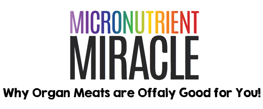 "Organ Meats are ""Offaly"" Good For You!"