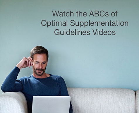 Watch the ABCs of Optimal Supplementation Guidelines Videos