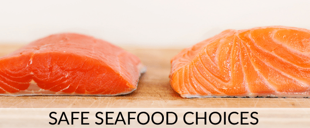 Safe Seafood Choices