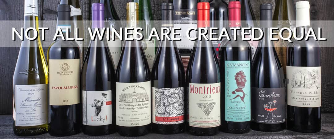 Not all wines are created equal