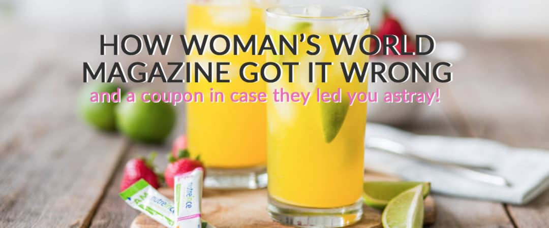 HOW WOMAN'S WORLD MAGAZINE GOT IT WRONG! – and a coupon in case they led you astray