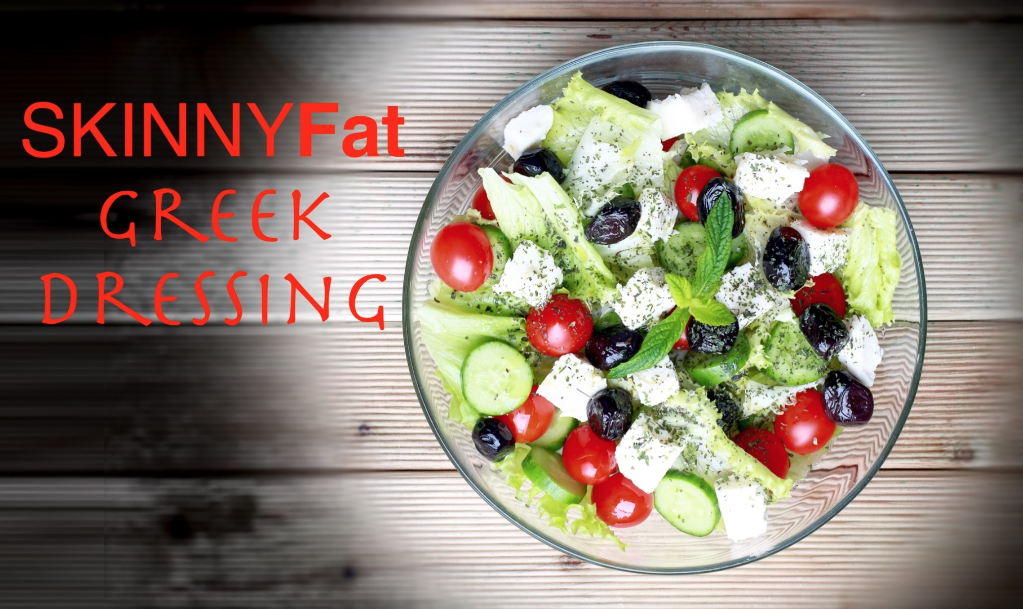 SKINNYFat Greek Dressing