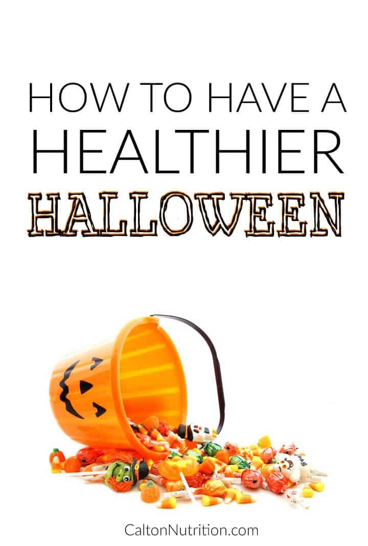 How to have a healthier halloween | CaltonNutrition.com