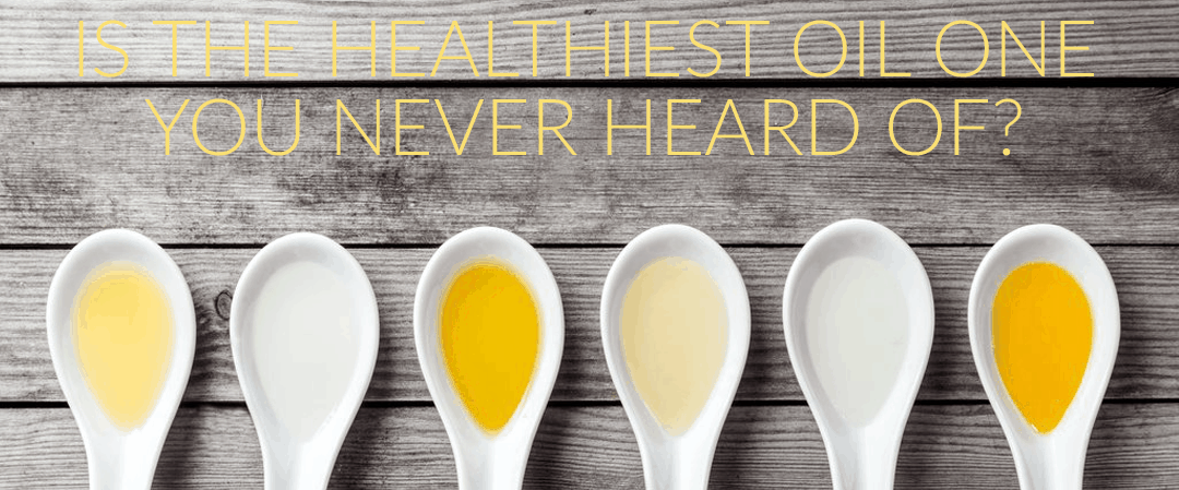 Is The Healthiest Oil One You Never Heard Of?