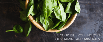 Is your food ROBBING you of vitamins and minerals?