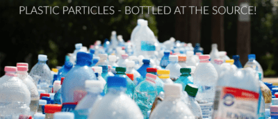 Plastic Particles – Bottled at the Source!