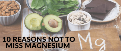 10 Reasons Not to Miss Magnesium