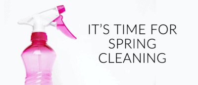 It's Time for Spring Cleaning.