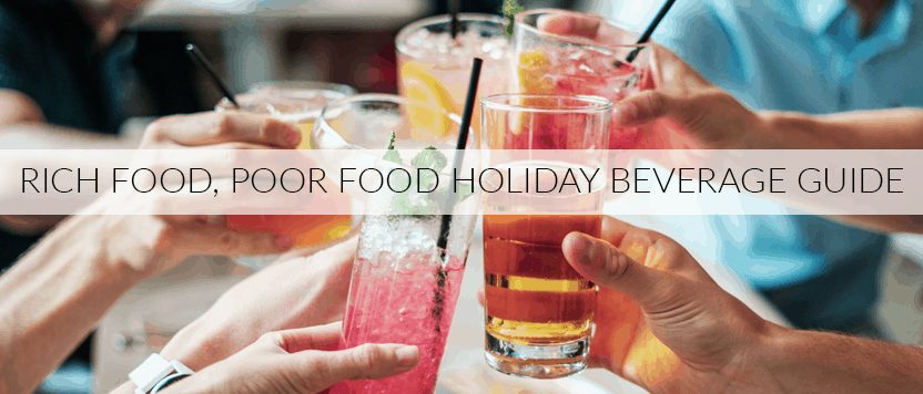 Rich food poor food holiday beverage guide