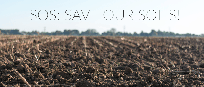 SOS: Save Our Soils!