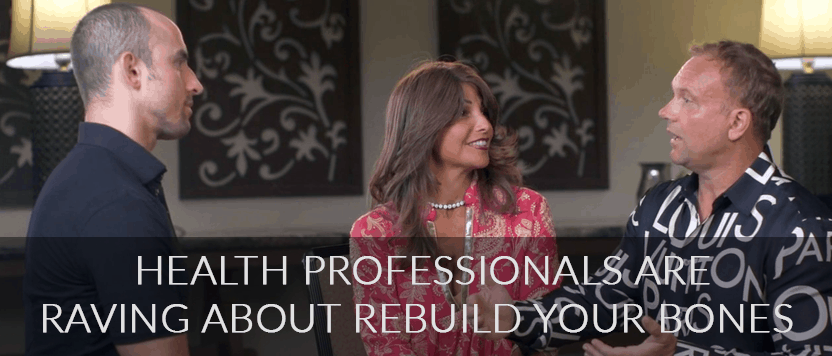 Health Professionals are raving about Rebuild Your Bones