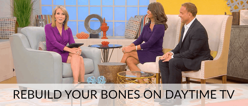 Rebuild Your Bones on Daytime TV