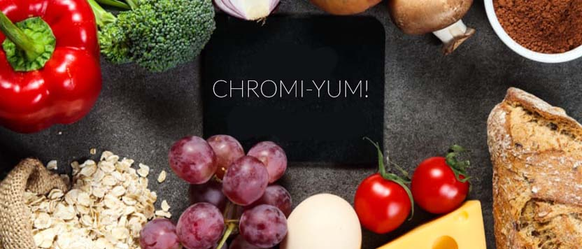 Chromi-Yum!