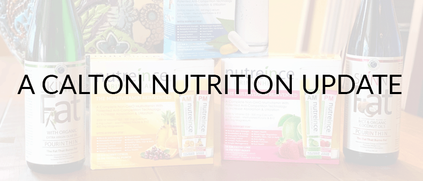 Calton Nutrition Update: FAQs and more